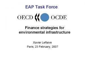 EAP Task Force Finance strategies for environmental infrastructure