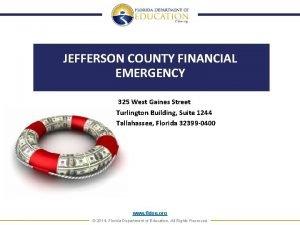 JEFFERSON COUNTY FINANCIAL EMERGENCY 325 West Gaines Street