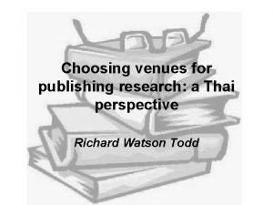 Choosing venues for publishing research a Thai perspective