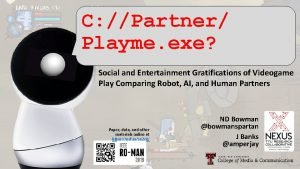 C Partner Playme exe Social and Entertainment Gratifications