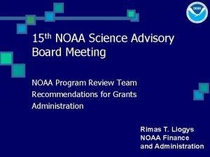 15 th NOAA Science Advisory Board Meeting NOAA