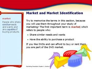 Market and Market Identification market People who share