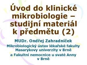 vod do klinick mikrobiologie studijn materil k pedmtu