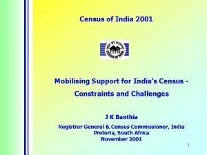 Census of India 2001 Mobilising Support for Indias
