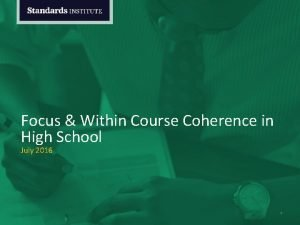 Focus Within Course Coherence in High School July