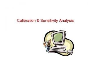 Calibration Sensitivity Analysis Targets in Model Calibration Head