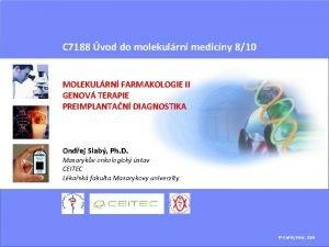 C 7188 vod do molekulrn medicny 810 MOLEKULRN