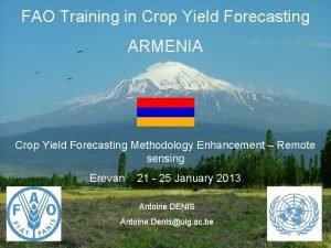 FAO Training in Crop Yield Forecasting ARMENIA Crop