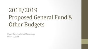 20182019 Proposed General Fund Other Budgets Middle Bucks
