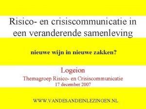 Risico en crisiscommunicatie in een veranderende samenleving nieuwe