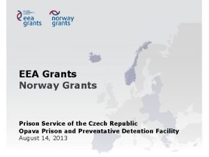 EEA Grants Norway Grants Prison Service of the