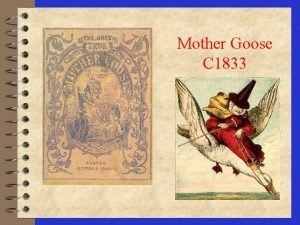 Mother Goose C 1833 Bostons Mother Goose 4