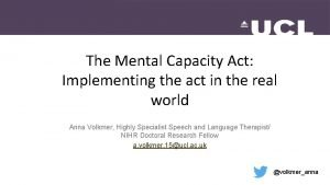 The Mental Capacity Act Implementing the act in