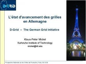 Ltat davancement des grilles en Allemagne DGrid The