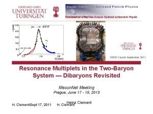 Resonances in Physik the TwoBaryon System Fachbereich Physik