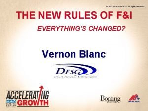 2011 Vernon Blanc All rights reserved THE NEW