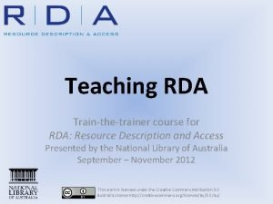 Teaching RDA Trainthetrainer course for RDA Resource Description