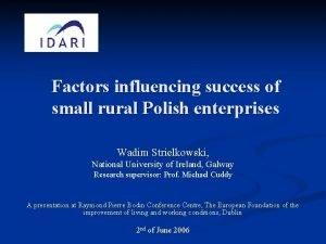 Factors influencing success of small rural Polish enterprises