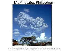 Mt Pinatubo Philippines U S Geological Survey Photograph