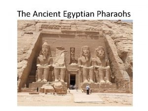 The Ancient Egyptian Pharaohs Environmental Factors and Early