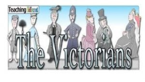 Victorian times The Victorian times mean Victoria rules