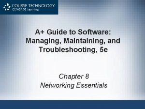 A Guide to Software Managing Maintaining and Troubleshooting
