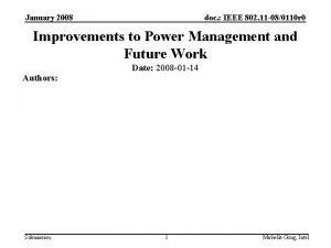 January 2008 doc IEEE 802 11 080110 r