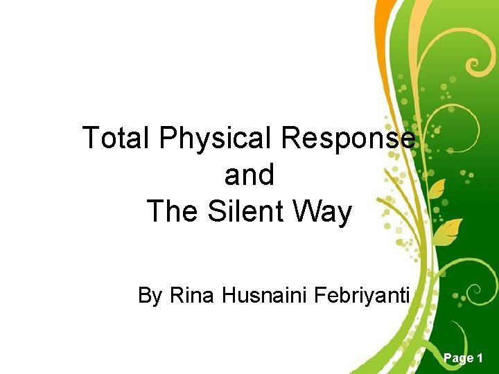 Total Physical Response and The Silent Way By