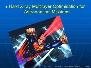 n Hard Xray Multilayer Optimisation for Astronomical Missions