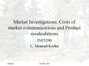 Market Investigations Costs of market communications and Product