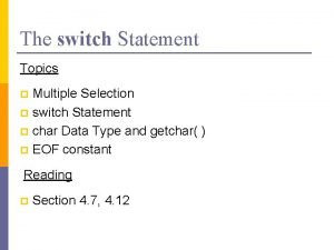 The switch Statement Topics Multiple Selection p switch