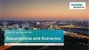 CWL IRP and Master Plan Assumptions and Scenarios