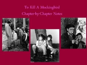 To Kill A Mockingbird ChapterbyChapter Notes Chapter 1