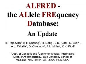 ALFRED the ALlele FREquency Database An Update H