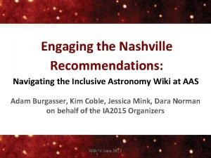 Engaging the Nashville Recommendations Navigating the Inclusive Astronomy