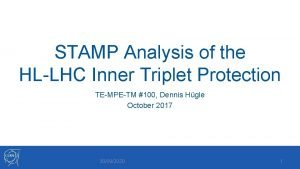 STAMP Analysis of the HLLHC Inner Triplet Protection