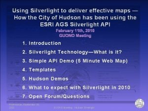 Using Silverlight to deliver effective maps How the