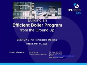 Building an Efficient Boiler Program from the Ground