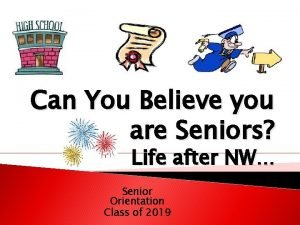 Can You Believe you are Seniors Life after