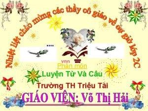 Phn mn Luyn T V Cu Trng TH