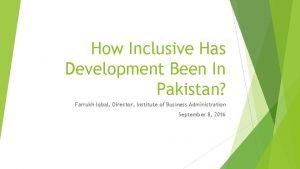 How Inclusive Has Development Been In Pakistan Farrukh