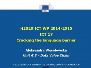 H 2020 ICT WP 2014 2015 ICT 17
