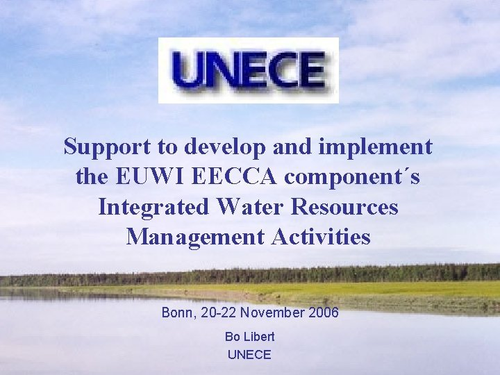Support to develop and implement the EUWI EECCA