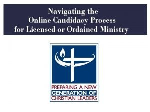 Navigating the Online Candidacy Process for Licensed or