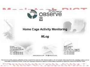 Home Cage Activity Monitoring MLog Europe BIOBSERVE Gmb