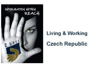 Living Working Czech Republic CZECH REPUBLIC capital Prague
