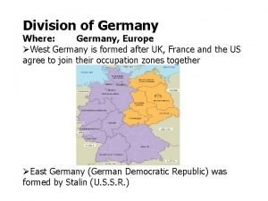 Division of Germany Where Germany Europe West Germany