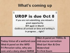 Whats coming up UROP is due Oct 8