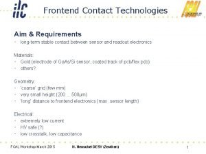 Frontend Contact Technologies Aim Requirements longterm stable contact
