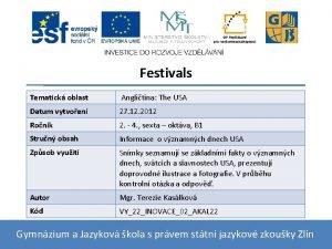 Festivals Tematick oblast Anglitina The USA Datum vytvoen